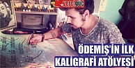 ÖDEMİŞİN İLK KALİGRAFİ ATÖLYESİ