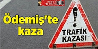 Ödemişte kaza