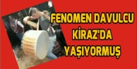 FENOMEN DAVULCU KİRAZ#039;DA YAŞIYORMUŞ