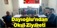 Dayıoğlundan Okul Ziyareti
