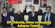 DP, Ödemiş, Kiraz ve Beydağ Adayını Tanıttı
