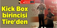 Kick Box birincisi Tire'den