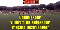 Ödemişspor Yıldırım Belediyespor Maçına Hazırlanıyor