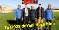 Tire 1922de  Yeni Hoca Kim?