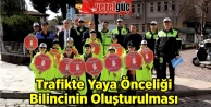 Trafikte Yaya Önceliği Bilincinin Oluşturulması