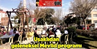 Uşaklıdan geleneksel Mevlid programı