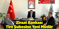 Ziraat Bankası Tire Şubesine Yeni Müdür