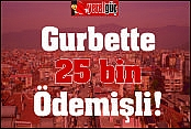 Gurbette 25 bin Ödemişli!